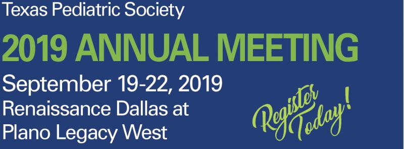 Annual Meeting | Texas Pediatric Society